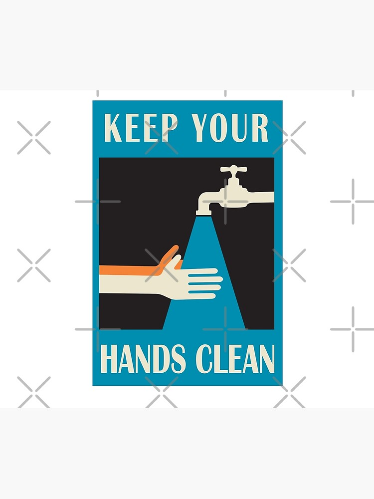 keep your hands clean  by kislev