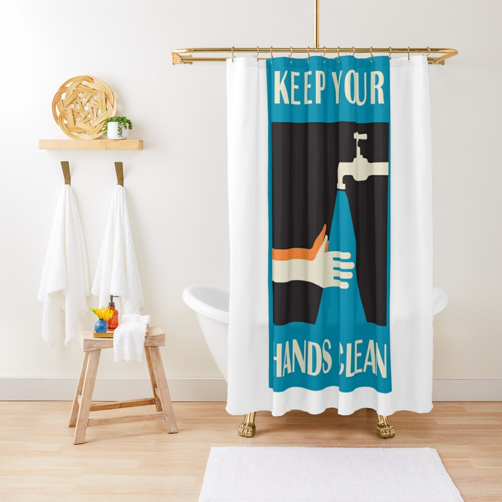 keep your hands clean  Shower Curtain