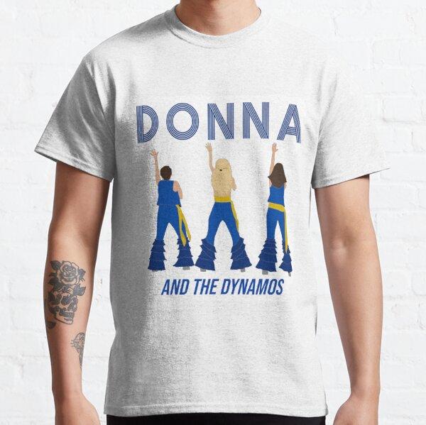 Donna y los dinamos Camiseta clásica