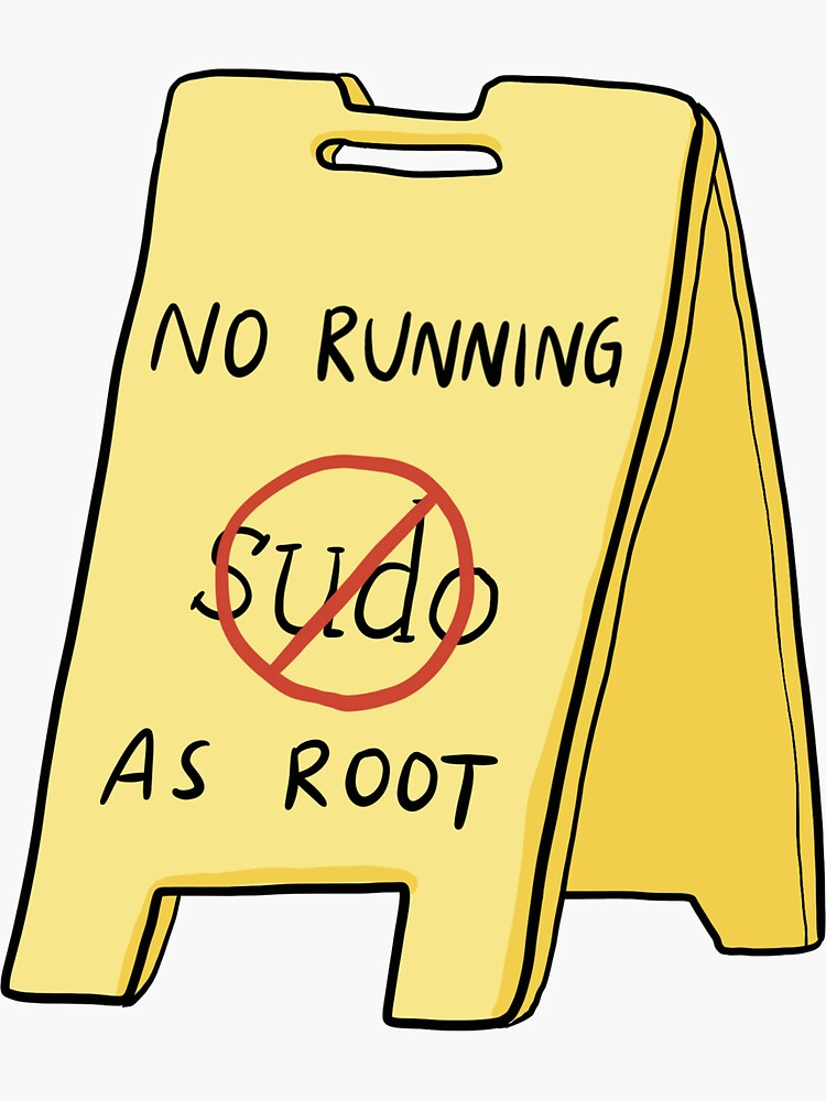 No Running As Root by deniseyu