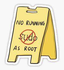 No Running As Root Glossy Sticker