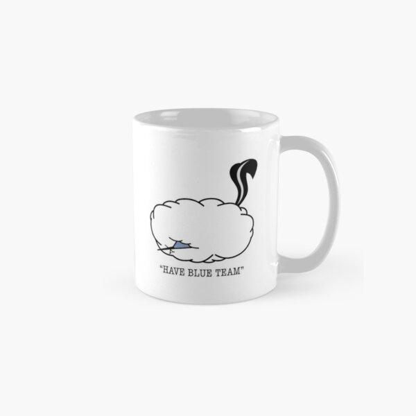 Have Blue Team Mug Classic Mug
