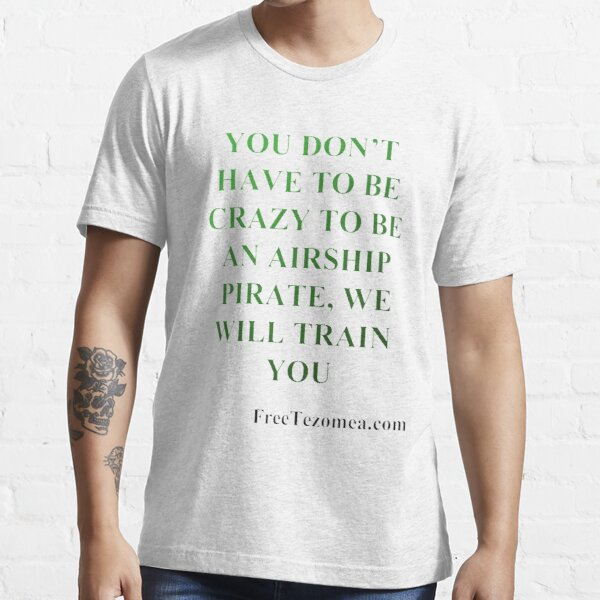 Crazy Pirates Essential T-Shirt