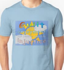 Guilt Is Just Enjoyment for People Who Like Injustice Slim Fit T-Shirt