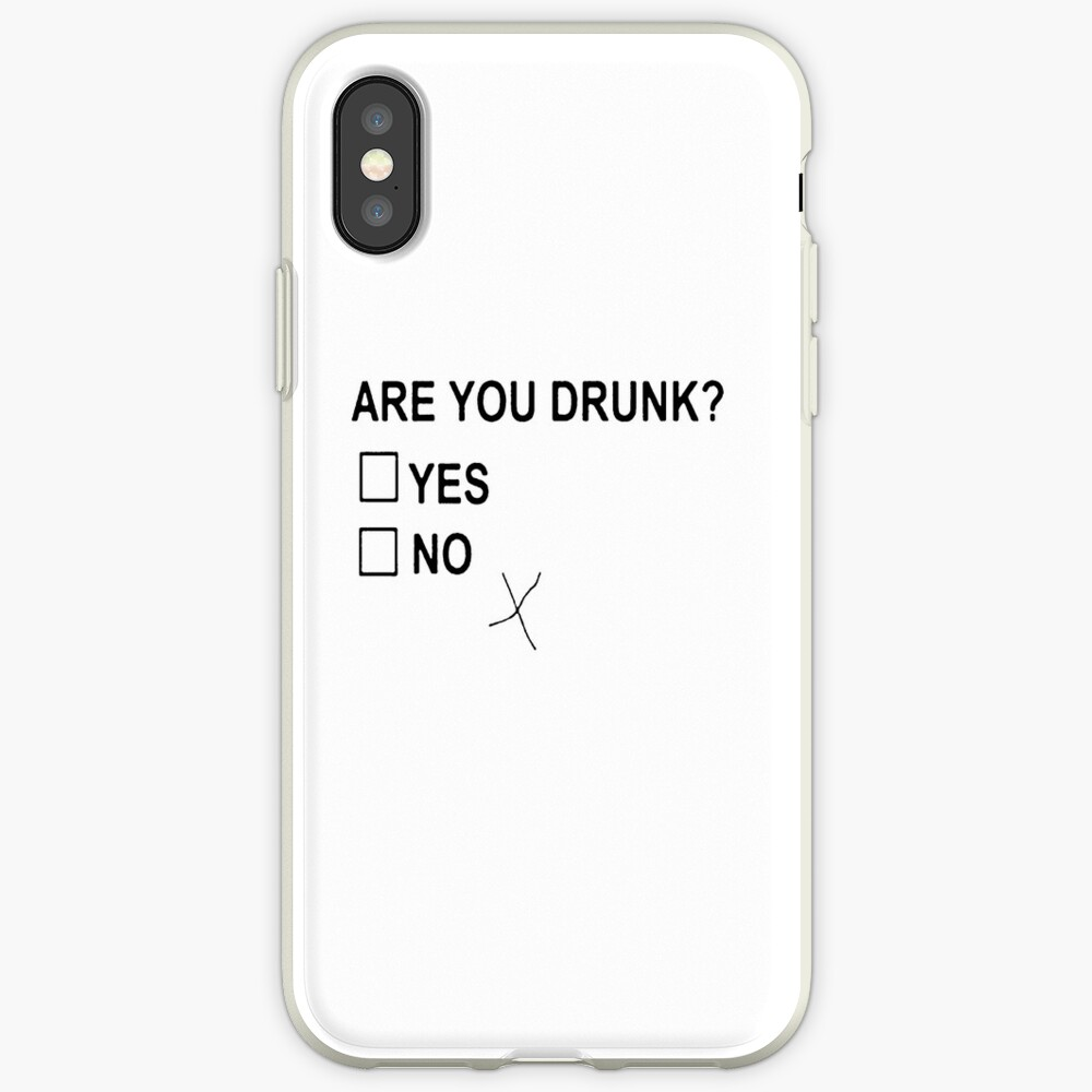 Are You Drunk iPhone Case & Cover