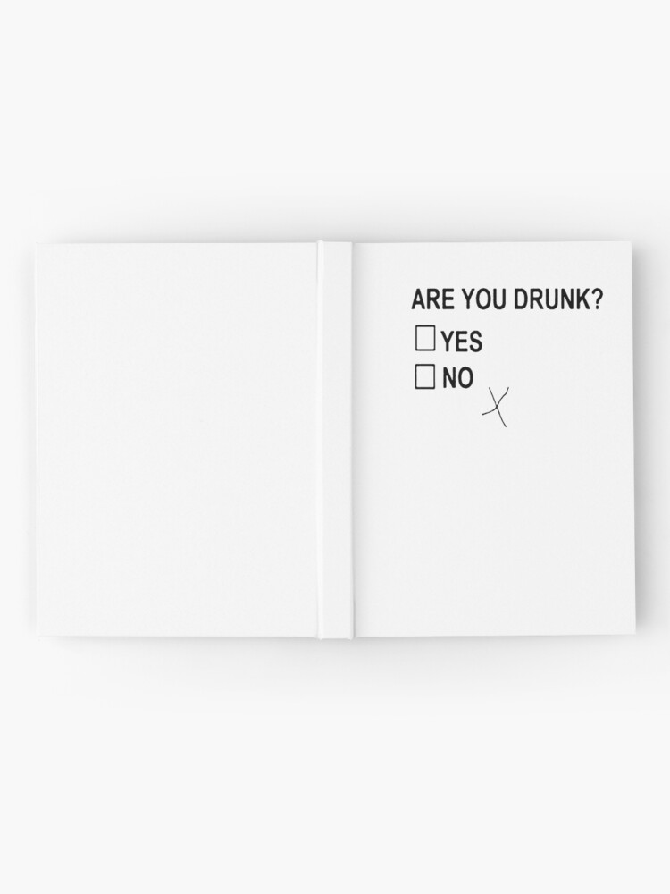 Alternate view of Are You Drunk Hardcover Journal