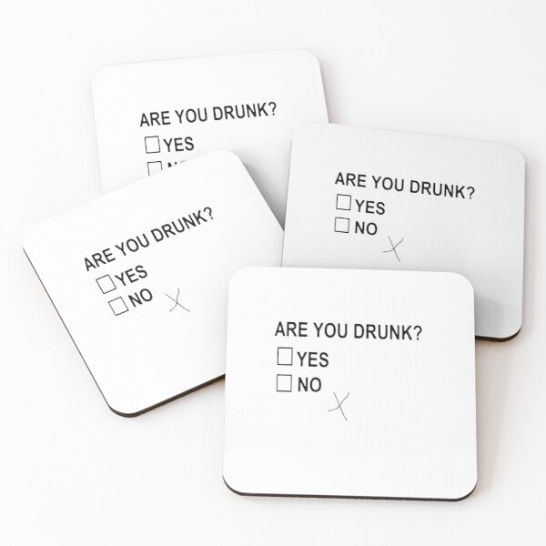 Are You Drunk Coasters (Set of 4)