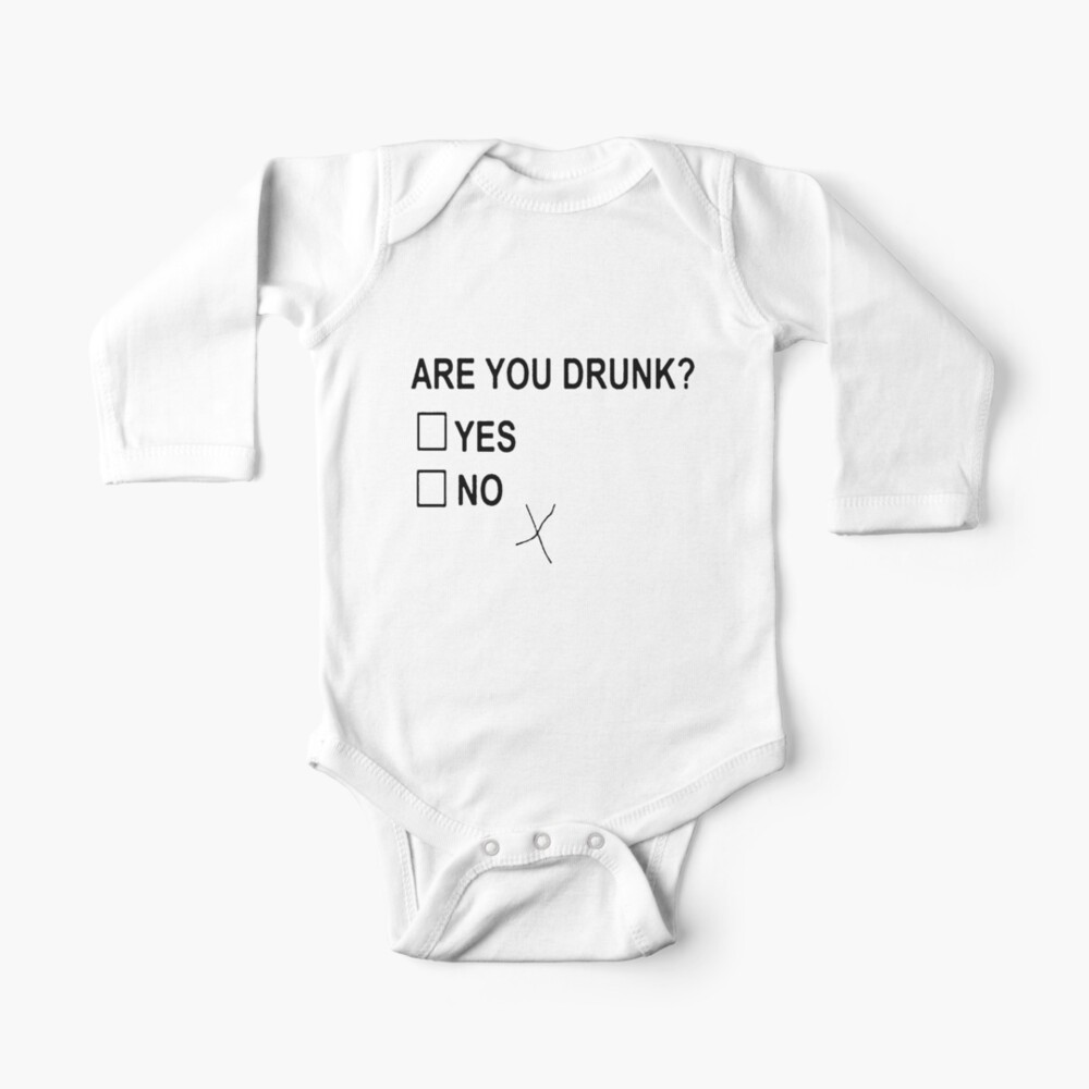 Are You Drunk Baby One-Piece