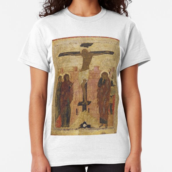 The Crucifixion. Early 15th century (1410s ?)  Annunciation Cathedral of the Moscow Kremlin, Moscow, Russia Classic T-Shirt