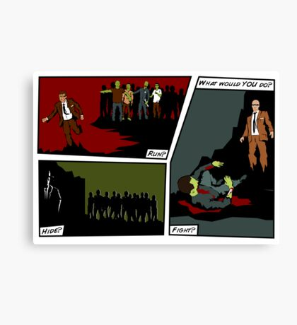 Zombie Apocalypse - What would YOU do? Canvas Print