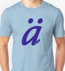 German 'a' with umlaut - navy blue Unisex T-Shirt