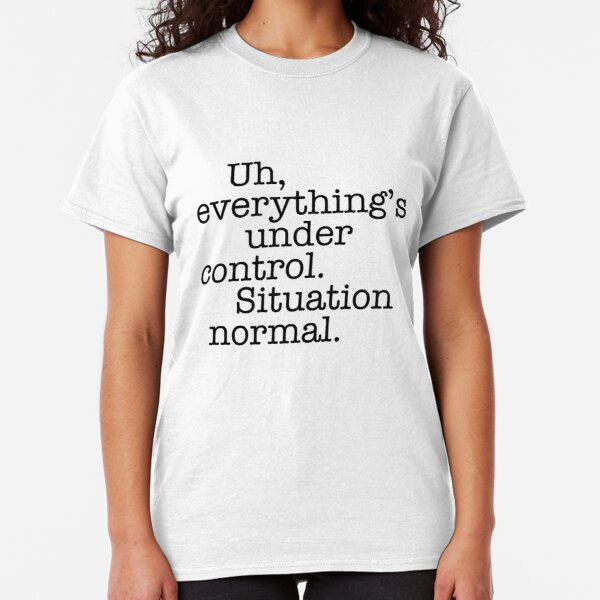 Star Wars Quotes - Situation Normal Classic T-Shirt