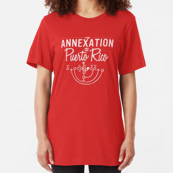 The Annexation of Puerto Rico Slim Fit T-Shirt