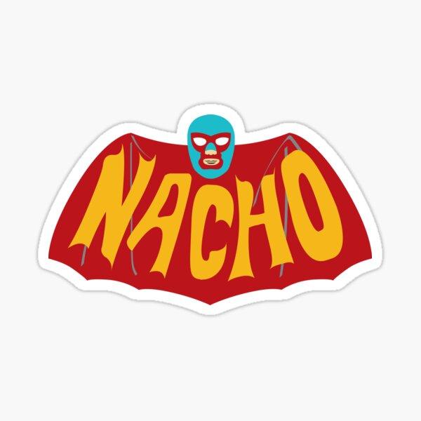 Na-Na-Na-Na-Na-Na-Na-Na-NACHO! Sticker