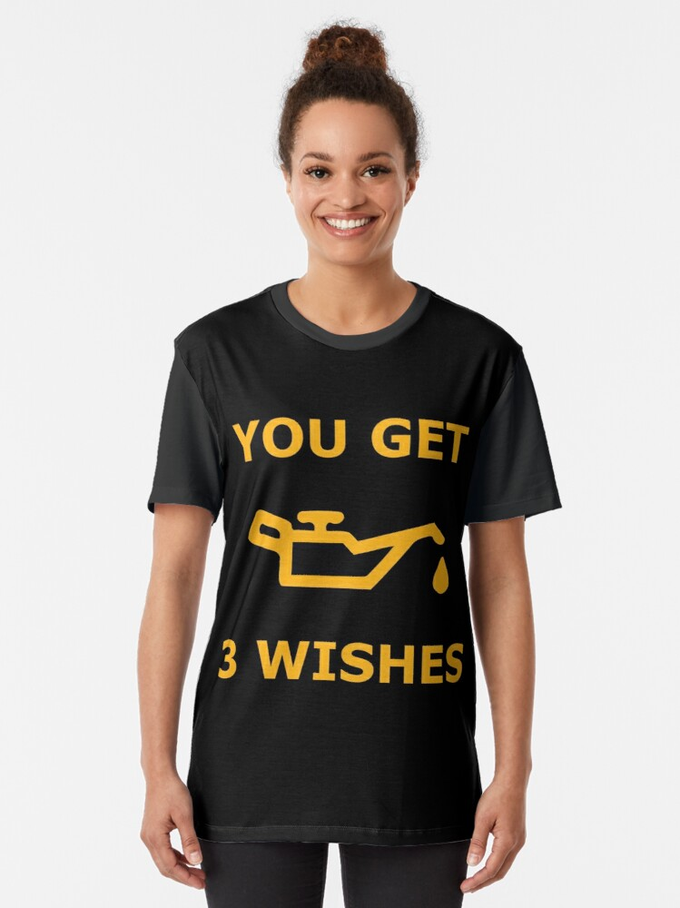 Alternate view of You Get 3 Wishes - Oil Light Mechanics Graphic T-Shirt