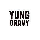 YUNG GRAVY von Bridie96