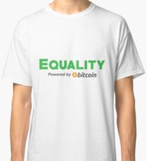 Equality by Bitcoin Classic T-Shirt