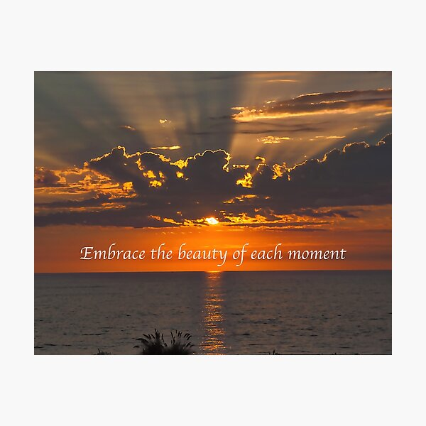 Embrace The Moment Photographic Print