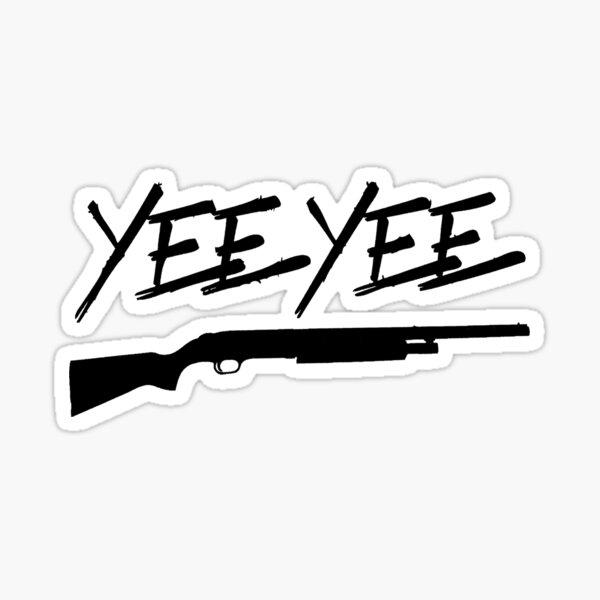 YEE YEE Sticker