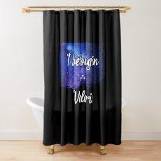 Ich gehöre zu Velaris Duschvorhang