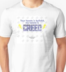Our Karate is Creed Shirt T-Shirt