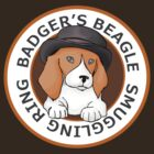 Badger's Beagle Smuggling Ring V1.0 by dmbarnham