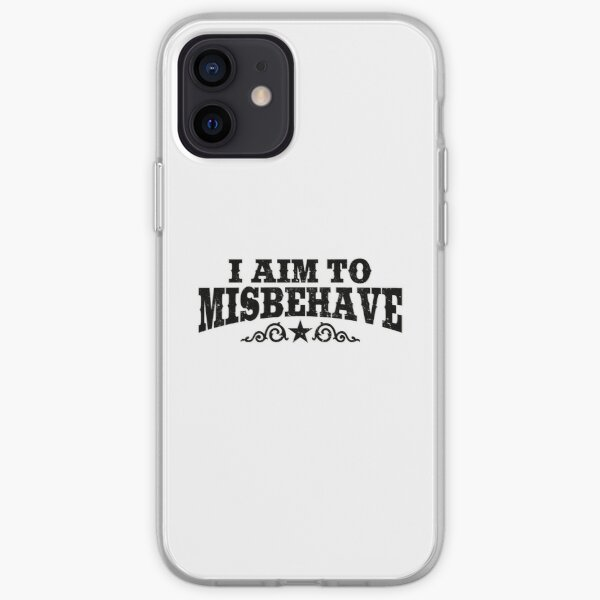 I Aim To Misbehave (Black) iPhone Soft Case