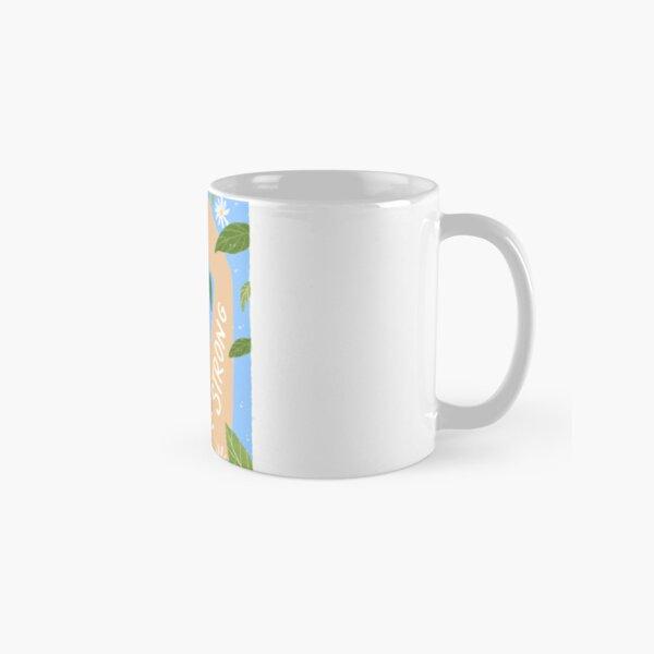 You are Strong! Classic Mug