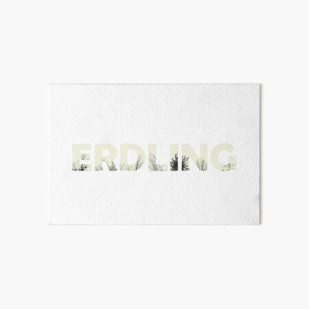 ERDLING by die|site Galeriedruck