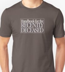 Beetlejuice - Handbook for the Recently Deceased Unisex T-Shirt