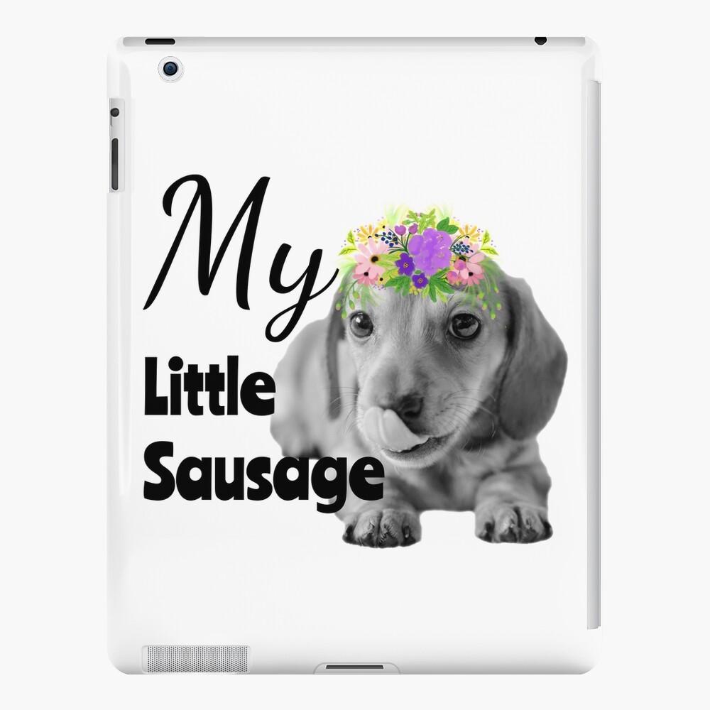 My Little Sausage Dachshund Puppy iPad Case & Skin