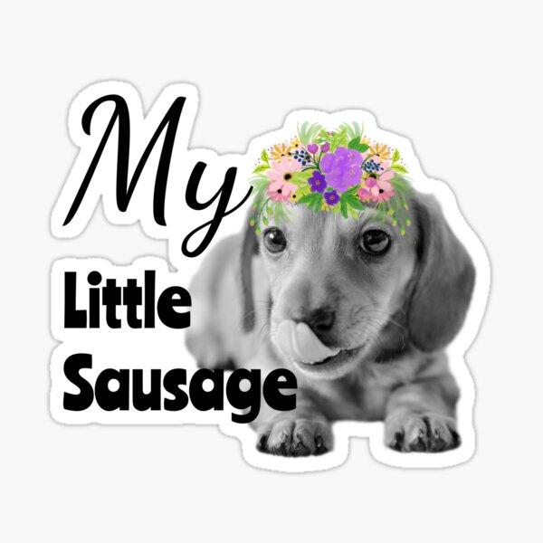 My Little Sausage Dachshund Puppy Sticker