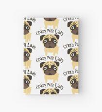 Cuaderno de tapa dura Crazy Pug Lady
