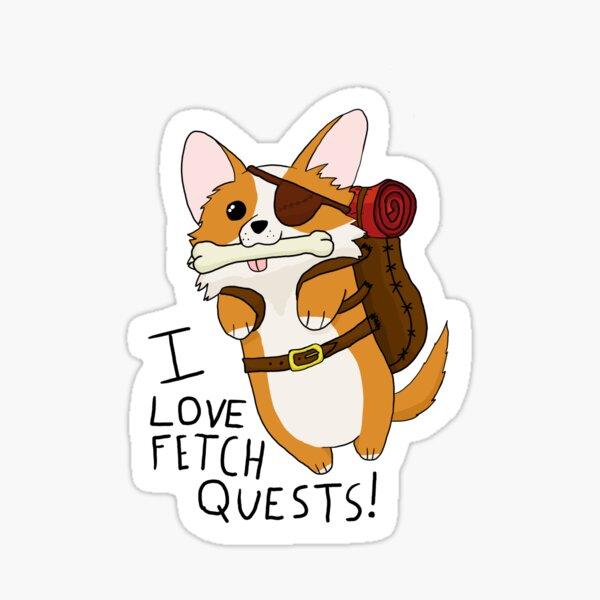 I Love Fetch Quests - DnD Corgi Sticker