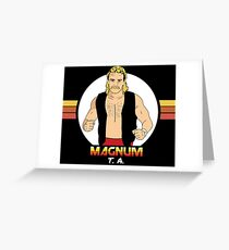 Magnum T.A. Greeting Card