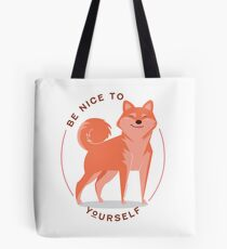Be Nice to yourself Tote Bag