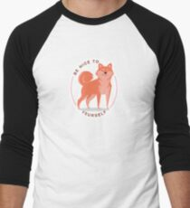 Be Nice to yourself Baseball ¾ Sleeve T-Shirt