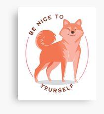 Be Nice to yourself Metal Print