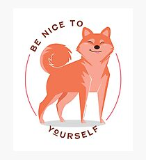 Be Nice to yourself Photographic Print
