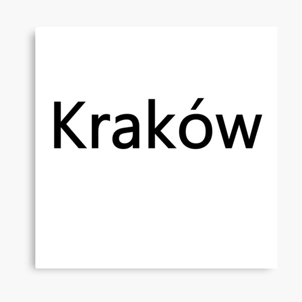 Kraków (Cracow, Krakow), Southern Poland City, Leading Center of Polish Academic, Economic, Cultural and Artistic Life Canvas Print