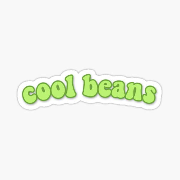 COOL BEANS Sticker Stickers Sticker
