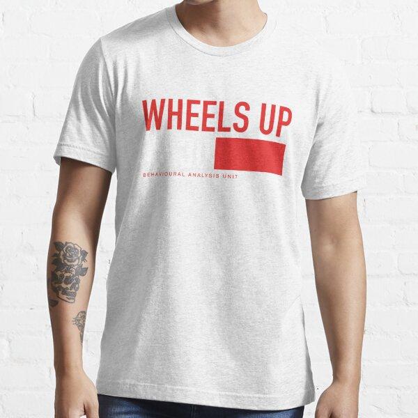 Wheels Up in 30 - Criminal Minds Essential T-Shirt