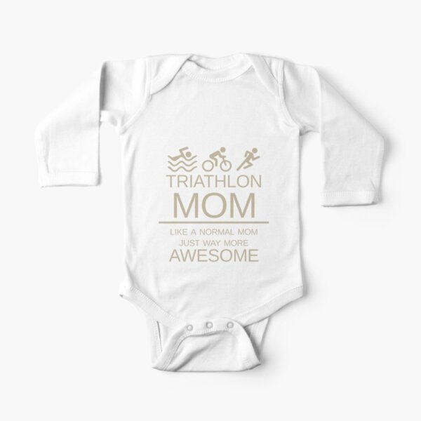 Triathlon Mom - Like A Normal Mom Just Way More Awesome - Triathlete Mother Long Sleeve Baby One-Piece