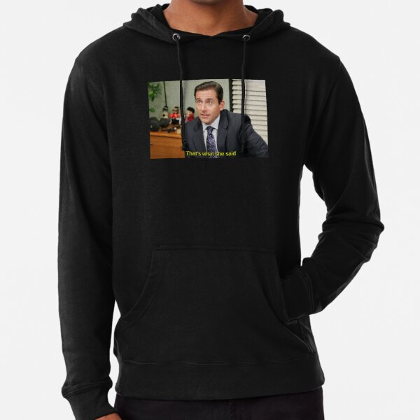 That's what she said - Michael Scott Lightweight Hoodie