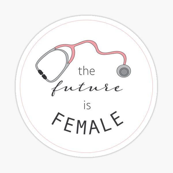 The Future is Female Stethoscope Sticker