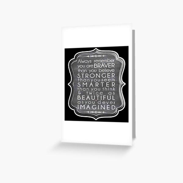 IMAGINE. ALWAYS REMEMBER. BRAVER, STRONGER, SMARTER, BEAUTIFUL, Motivational, Calligraphy. Greeting Card