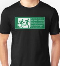 Everyone needs a way out of a building during an emergency, Accessible Exit Sign Project introducing the Accessible Means of Egress Icon Unisex T-Shirt