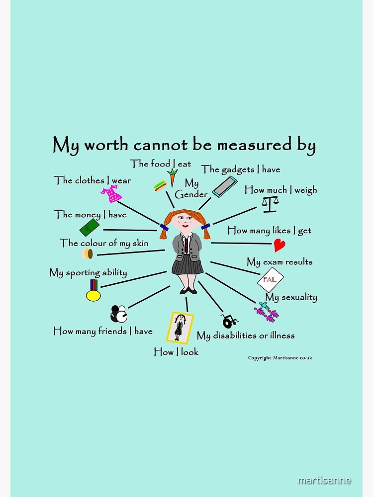 My worth cannot be measured by A by martisanne