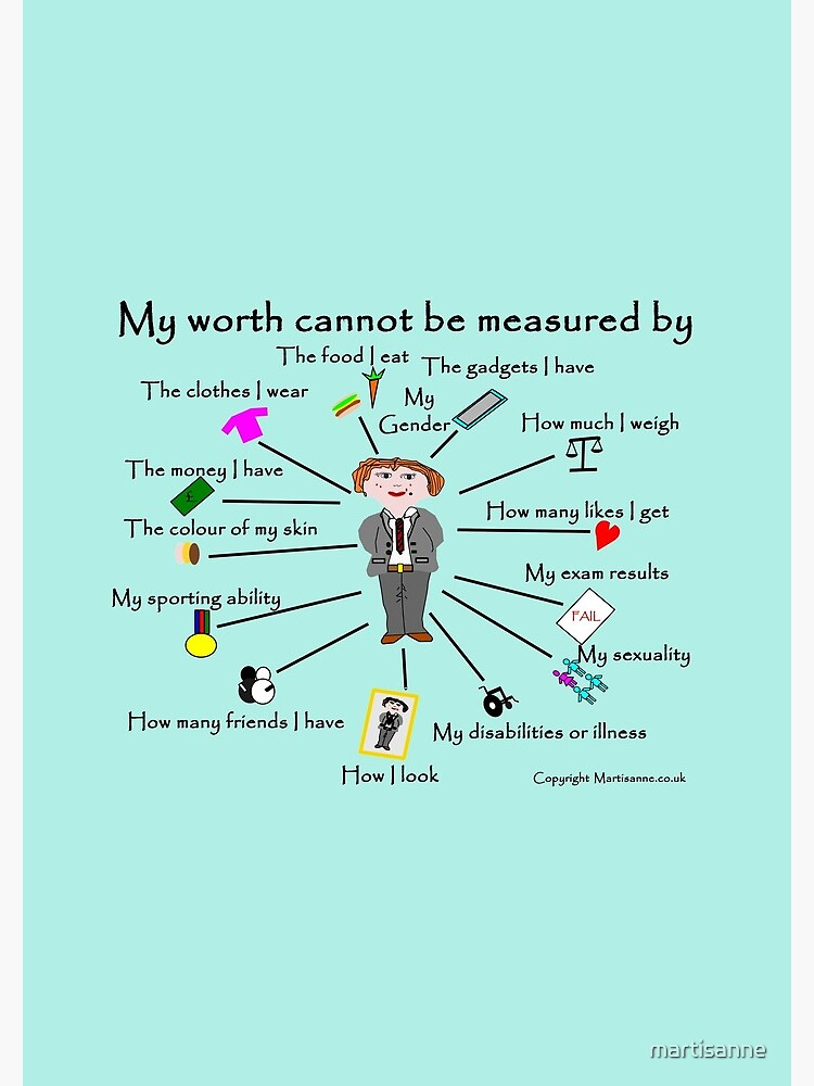 My worth cannot be measured by B by martisanne