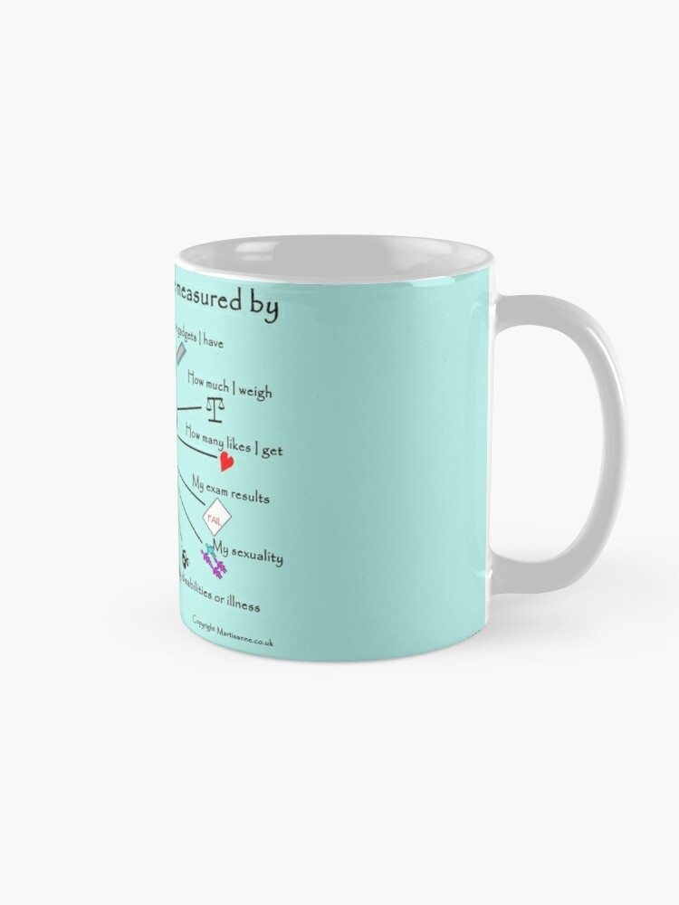 Alternate view of My worth cannot be measured by E Mug